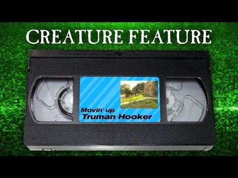 Creature Feature: Truman Hooker's Movin Up
