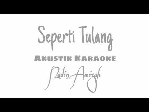 Download  Seperti Tulang - Nadin Amizah | Akustik Karaoke Gratis, download lagu terbaru