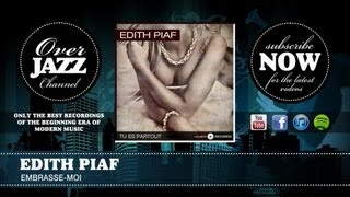 Watch Edith Piaf Embrasse-moi video