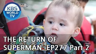 The Return of Superman | 슈퍼맨이 돌아왔다-Ep277:A Lesson Into the Unfamiliar world Pt.2[ENG/IND/2019.05.19]