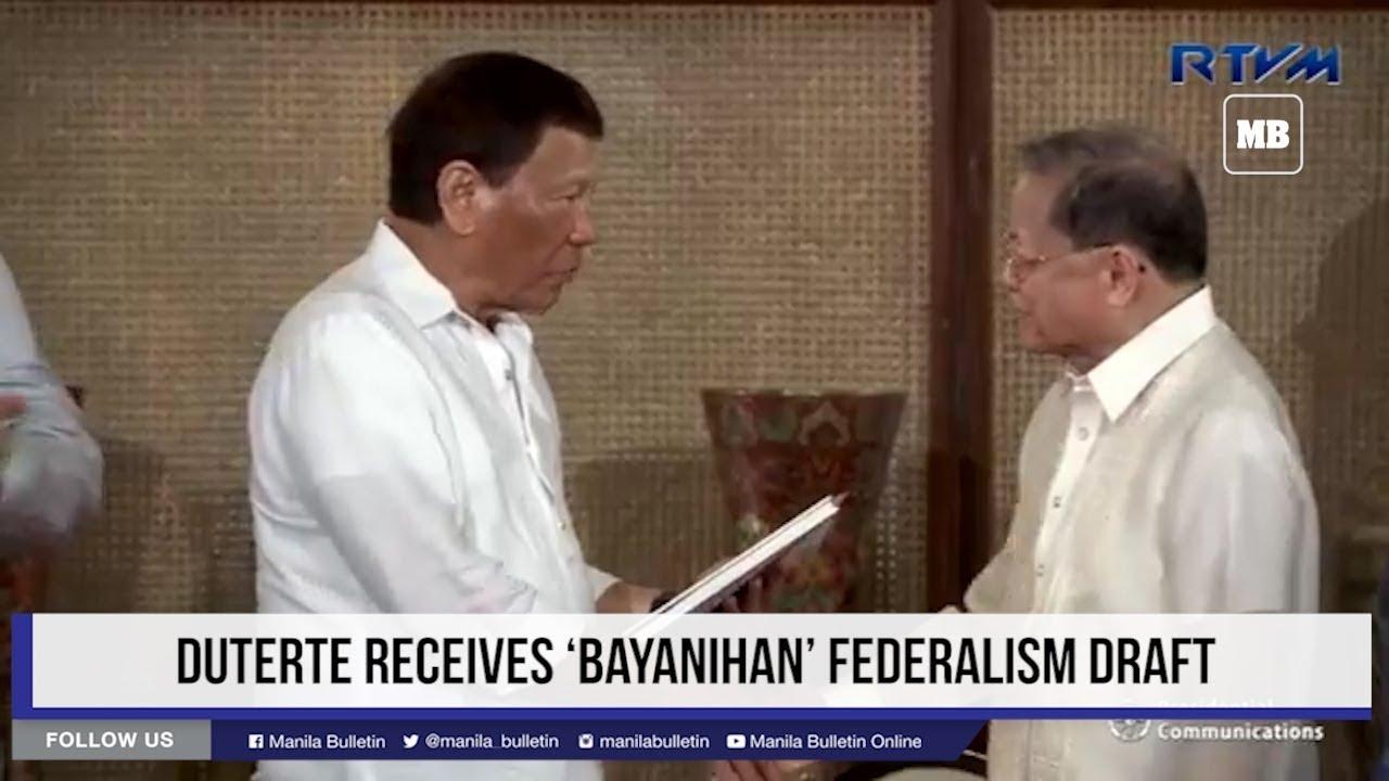 Duterte receives 'Bayanihan' federalism draft