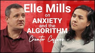 Video Performance Anxiety with Elle Mills | Creator Coffees