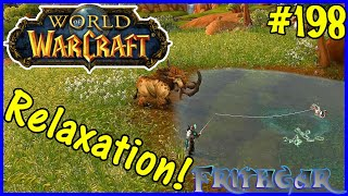 Let's Play World Of Warcraft #198: Relaxing In Nagrand!