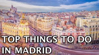 Things To Do in Madrid 2019 4k