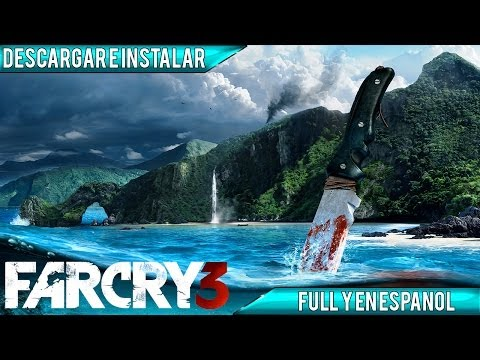 Descargar e Instalar Far Cry 3   Full   Español   PC   HD