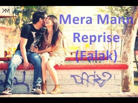 Mera Mann Reprise - Ayushman Khurana Falak (Nautanki Saala)