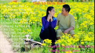 Huỳnh Nguyễn Công Bằng - Dương Hồng Loan (Album Tình Lỡ Đêm Buồn)