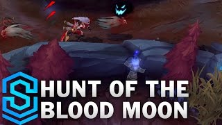 Hunt of the Blood Moon - New Game Mode - League of Legends
