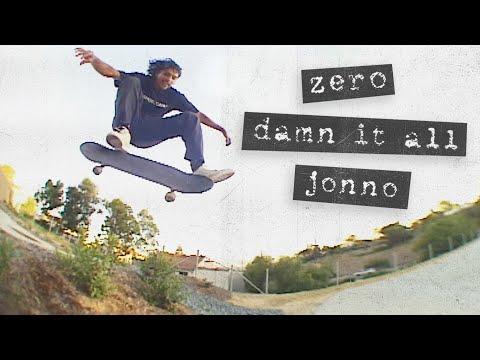 "Jonno Gaitan's ""Damn It All"" Zero Part"