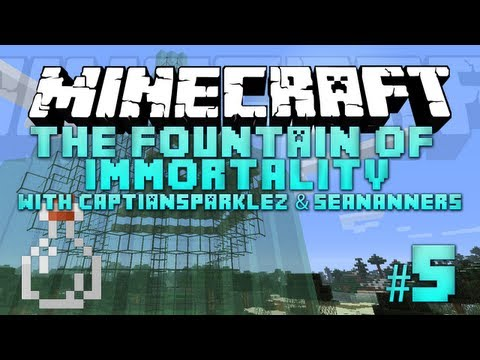 Fountain of Immortality – 5 – with SeaNanners & CaptainSparklez