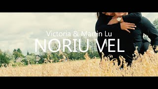 Victoria & Martin Lu - Noriu Vel (Official Video)