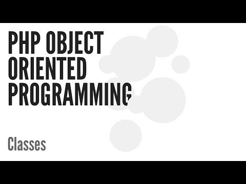 PHP Object Oriented Programming (OOP): Classes (2/13)