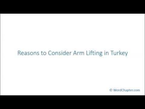Reasons to Consider Arm Lifting in Turkey