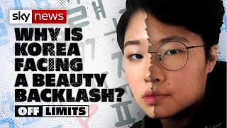 Why is South Korea facing a beauty backlash?