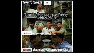 Tomato Boyzzz Bangla Funny Video 2018 credit by #mrh__#msb__#mem__#msh