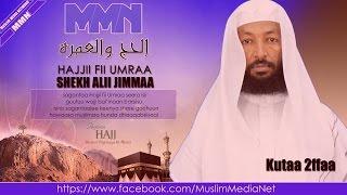 Shekh Ali Jimma, Hajjii fii Umraa kutaa 2ffaa (Oromo Dawa)