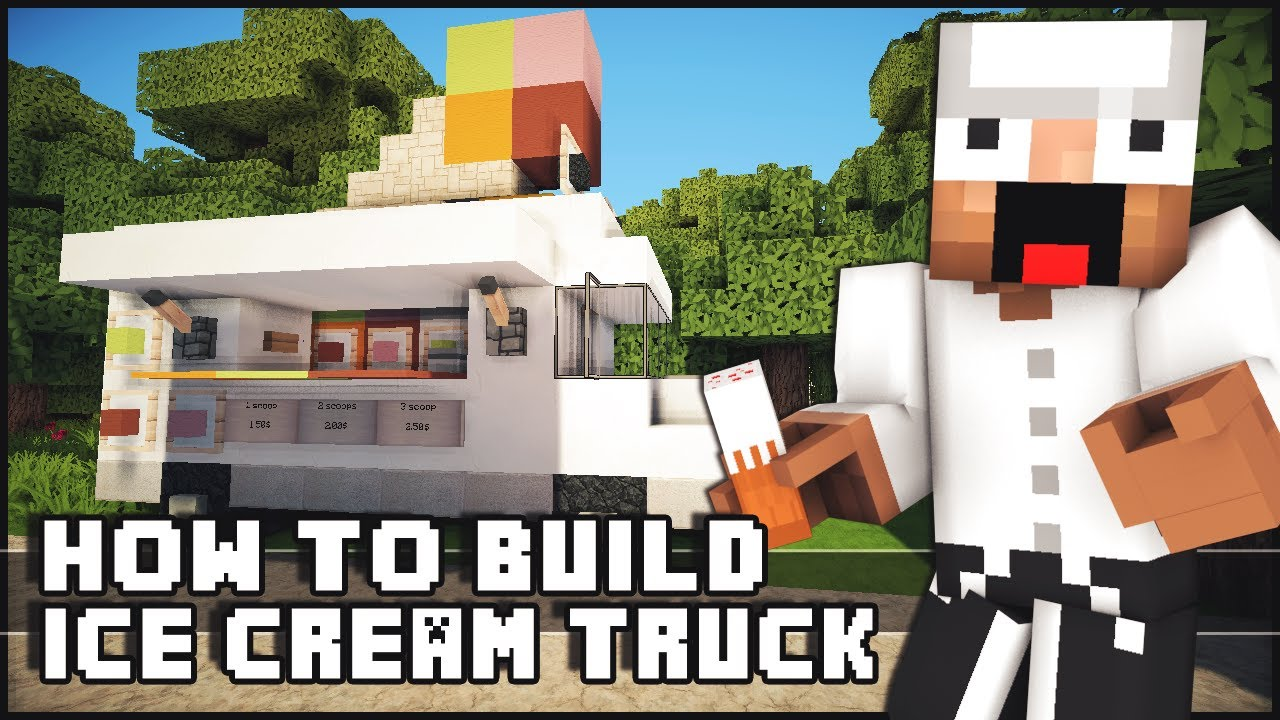 How To Build An Ice Cream Truck In Minecraft