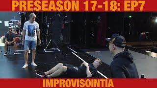 Preseason 17-18: Improvisointia (7/8)
