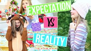 CHRISTMAS EXPECTATION VS REALITY!