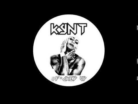 Kynt - #F*cked Up (Fred De France Radio Edit) Explicit Lyrics