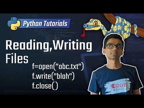 Python Tutorial - 13. Reading/Writing Files