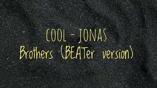 Cool - Jonas Brothers (BEATer version)
