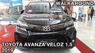 Toyota Avanza Veloz 1.5 2019 - Exterior & Interior Walkaround