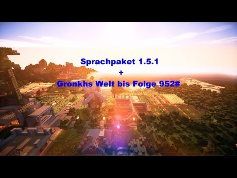 Gronkhs Sprachpaket 1.5.1 + Gronkhs Welt bis Folge 952# [German/HD]