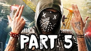 WATCH DOGS 2 Gameplay Walkthrough Part 5 - WE ON TV!! - PS4 PRO FULL GAME!!