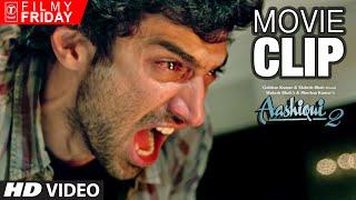 Aditya Roy Kapoor 's Furious Anger   AASHIQUI 2 Movie Clips (6)   T-Series