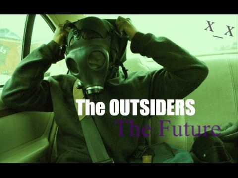 AUDIO: The Outsiders - The Future