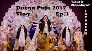 Durga Puja 2017 | What is Mahalaya | Bangalore to Kolkata Vlog | Ep 1