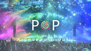 Pop Background Music For YouTube Videos | Free Soundtracks