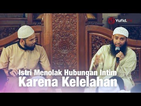 Konsultasi Syariah: Istri Menolak Hubungan Intim Karena Kelelahan - Ustadz Syafiq Reza Basalamah