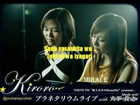 Kiroro - Mirai E (Song Lyrics)