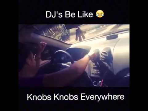 DJs be like...knobs
