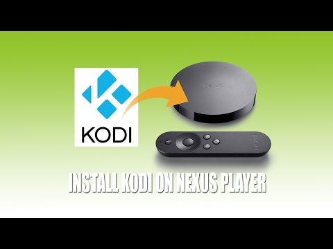 Install Kodi on Google Nexus Player