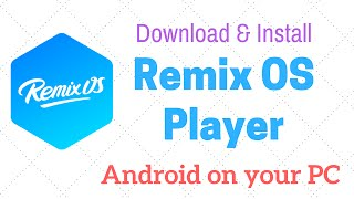 Download lagu Remix Os Player - Download Install And Setup Tutorial gratis