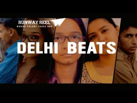 """Delhi Beats""- A Hindi Short Film on Rapes in Delhi Presented by Runwayreel"
