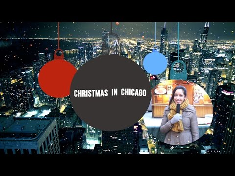 Travel Guide: Christmas in Chicago
