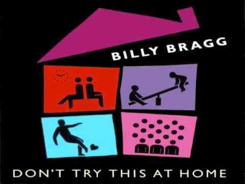 Billy Bragg - Wish You Were Her