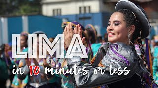 What is PERU Like? Lima in 10 Minutes or Less