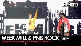 Meek Mill Brings Out Pnb Rock At His Meek Mill Friends Concert