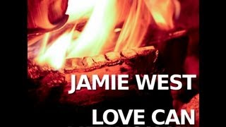 Love Can Lift You Up - Jamie West