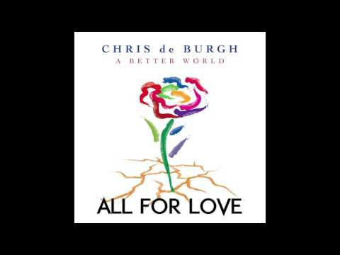 Chris De Burgh - All The Love I Have