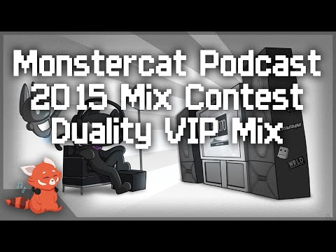 Monstercat Podcast Mix Contest 2015 ~ [Duality VIP]