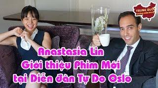 Anastasia Lin Giới thiệu Phim Mới tại Diễn đàn Tự Do Oslo | Trung Quốc Không Kiểm Duyệt