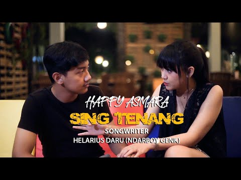 HAPPY ASMARA - SING TENANG (Official Music Video)
