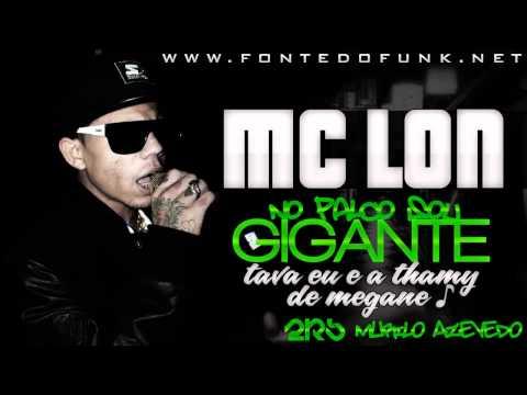 MC Lon - No Palco Sou Gigante ( DJ New ) Versão Não Oficial...