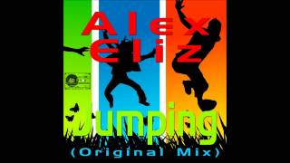 Alex Eliz - Jumping Original Mix